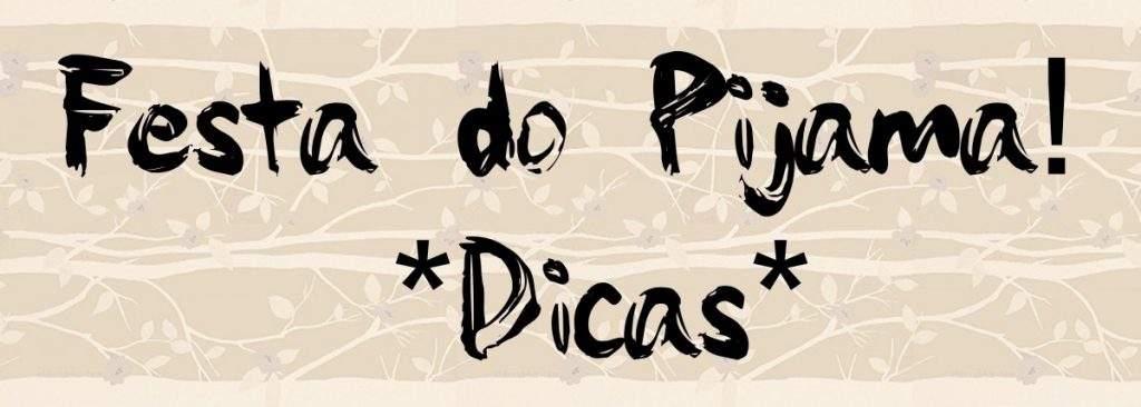 festa-pijama-sleepover-pajama-party-dica-como-organizar-teenager-garotas (2)